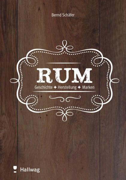 Rum: Geschichte - Herstellung - Marken