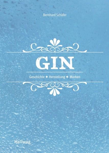 Gin: Geschichte - Herstellung - Marken